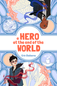 a hero at the end of the world